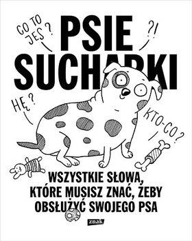 Psie sucharki 2 - Psie sucharki 2 Wszystkie słowa które musisz znać żeby obsłużyć swojego psaMaria Apoleika