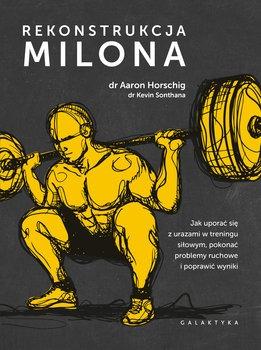 Rekonstrukcja Milona - Rekonstrukcja MilonaKEVIN SONTHANA AARON HORSCHIG