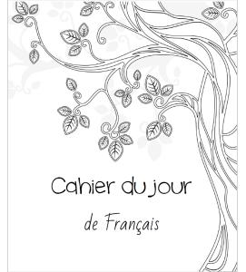 Page de garde du cahier du jour de Français