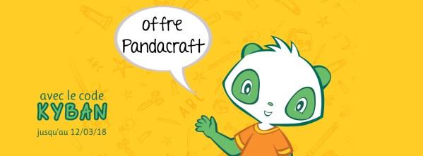 Offre spéciale Pandacraft avec le code Kyban