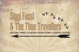Schriftzug + Plakat, Siggi Fassl & The Time Travellers