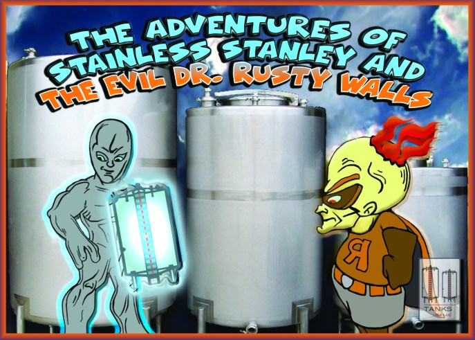 The adventures of Stainless Stanley
