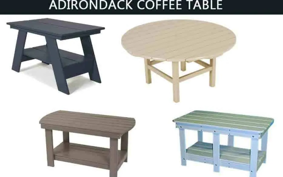 Top 10 BEST Adirondack Coffee Table -Buyer's Guide (2019)