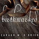 Birthmarked