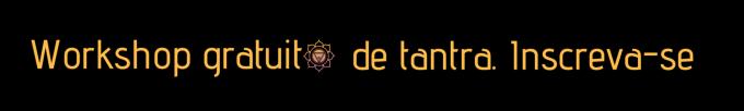 Workshops e cursos de massagem tantrica