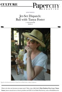 Papercity Jet-Set Dispatch: Bali with Tanya Foster