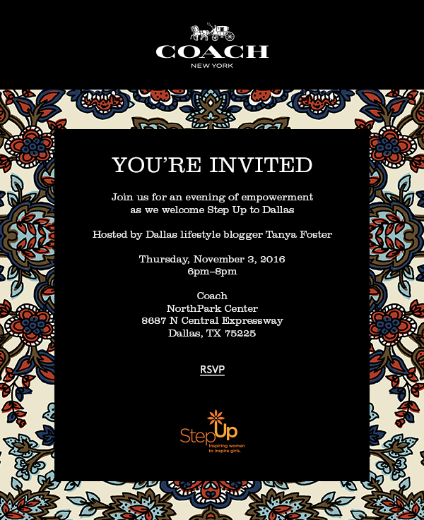 Join me at Coach in Northpark Center for an event benefitting Step Up.