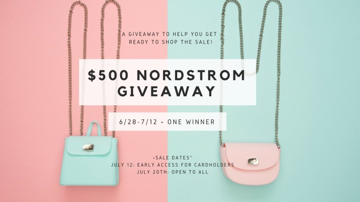 $500 giveaway for a Nordstrom gift card