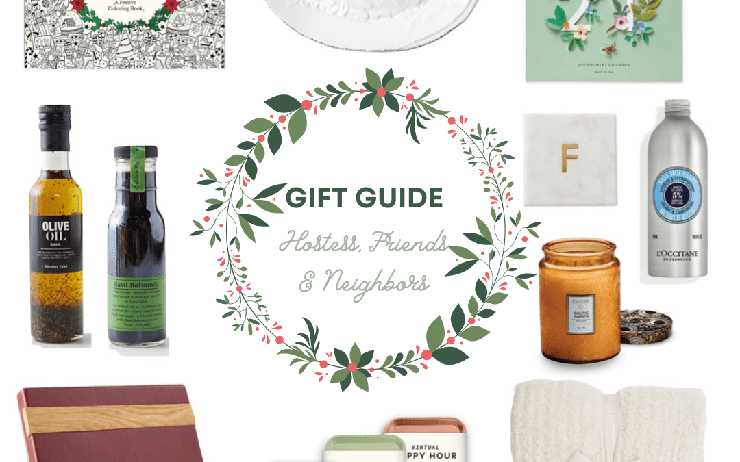 2020 Gift Guide: Hostess Gifts, Friends and Neighbors