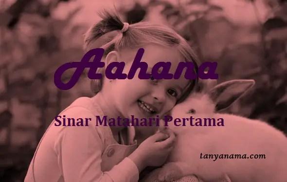 arti nama Aahana