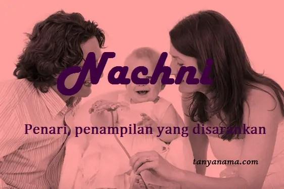 arti nama nachni
