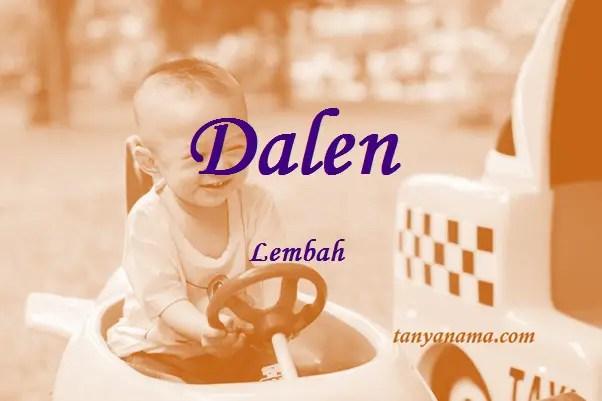 arti nama Dalen