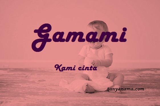 arti nama Gamami