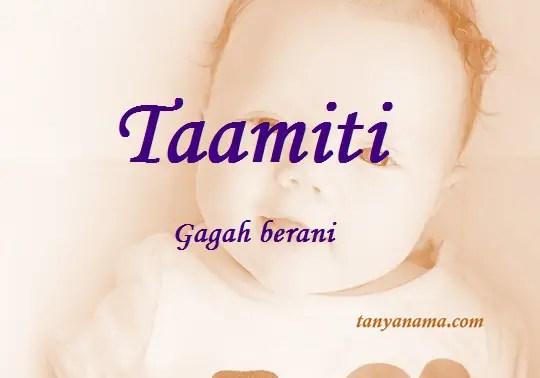 arti nama Taamiti