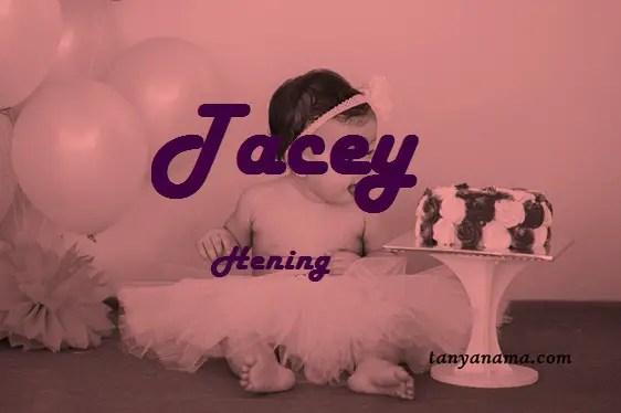 arti nama Tacey