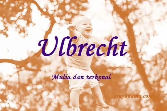 arti nama Ulbrecht