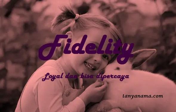 arti nama Fidelity