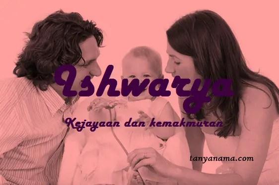 arti nama Ishwarya