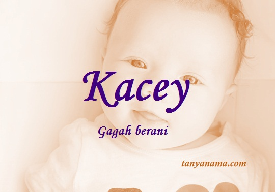 arti nama Kacey