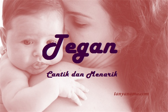 arti nama Tegan