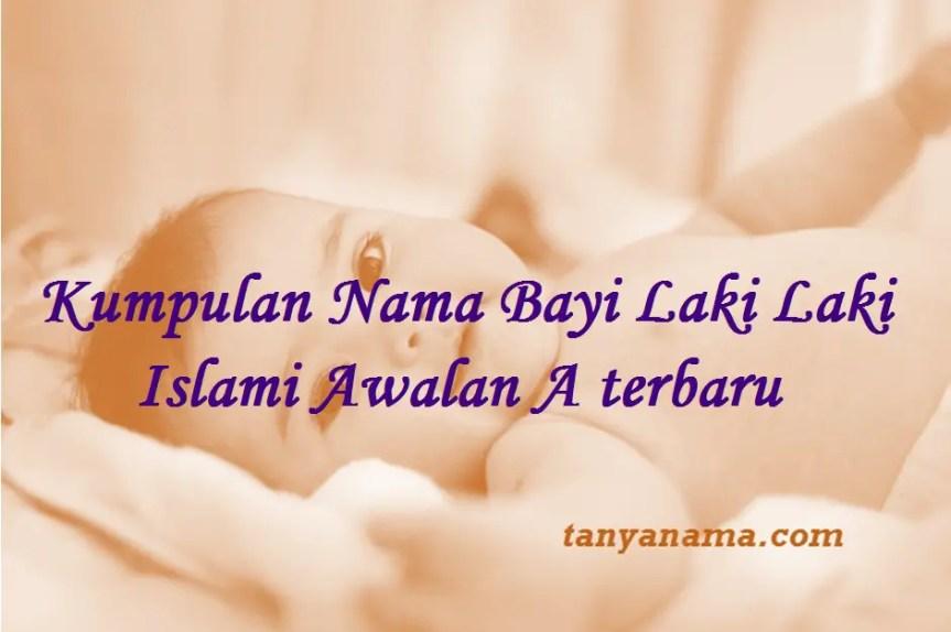 Nama Bayi Laki Laki Islami Awalan A