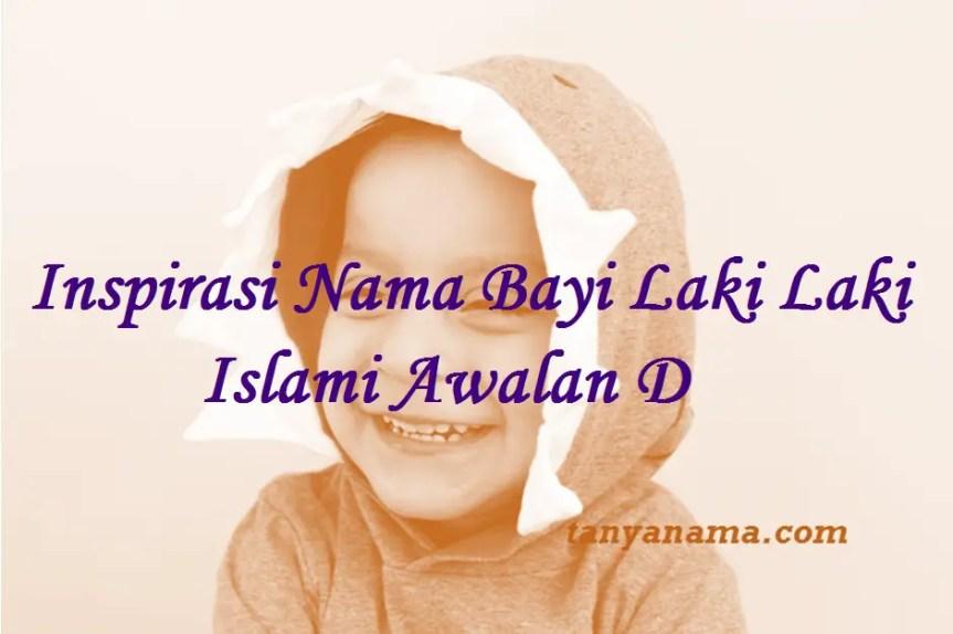 Nama Bayi Laki Laki Islami Awalan D