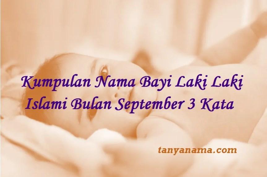 Nama Bayi Laki Laki Islami Bulan September
