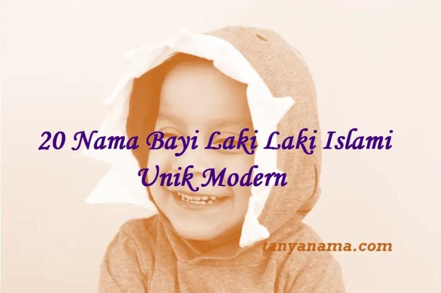 Nama Bayi Laki Laki Islami Unik Modern