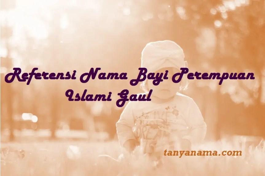 Nama Bayi Perempuan Islami Gaul