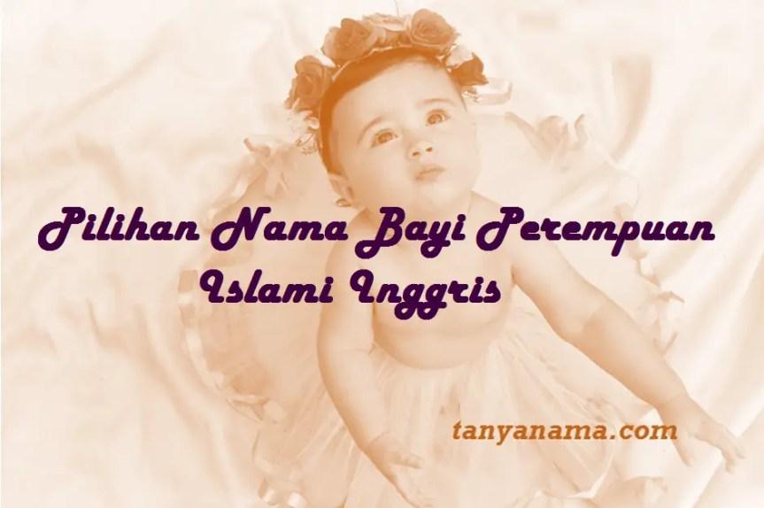 Nama Bayi Perempuan Islami Inggris