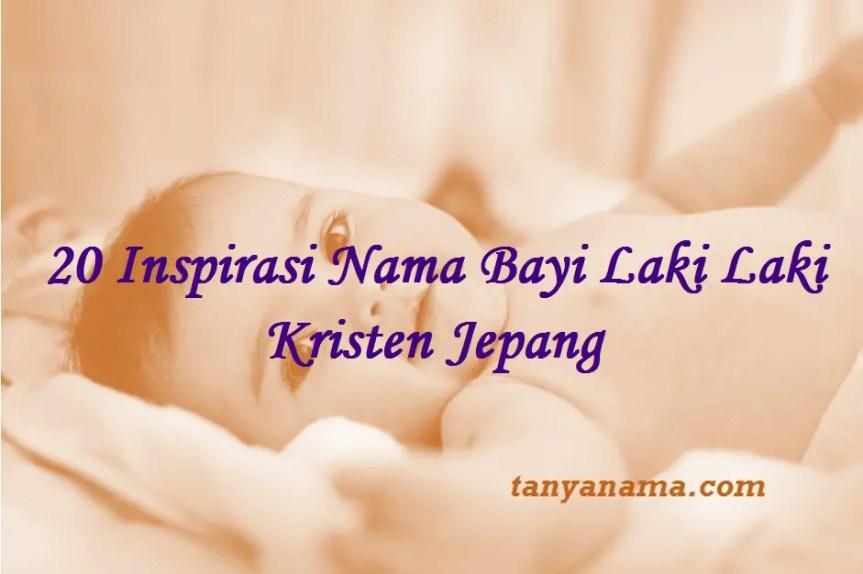 Nama Bayi Laki Laki Kristen Jepang