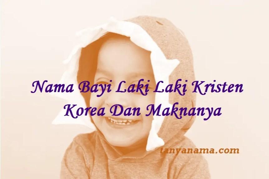 Nama Bayi Laki Laki Kristen Korea