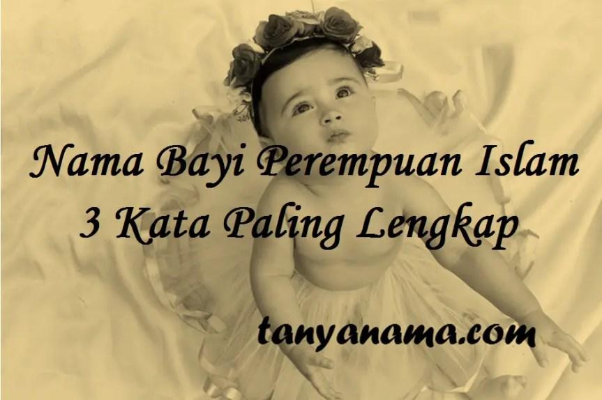 Nama Bayi Perempuan Islam 3 Kata