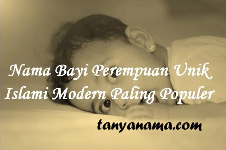 Nama Bayi Perempuan Unik Islami Modern