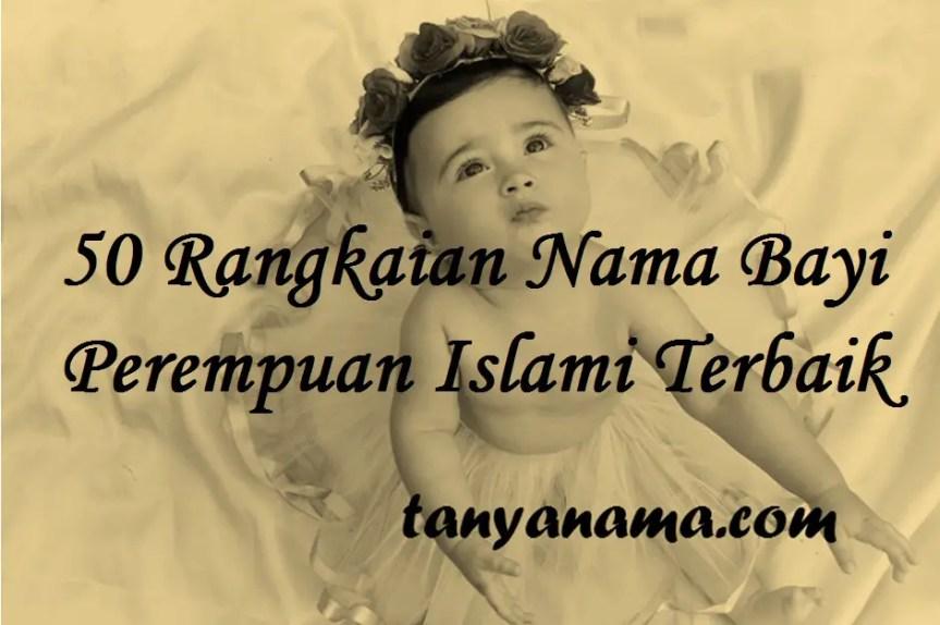 Rangkaian Nama Bayi Perempuan Islami