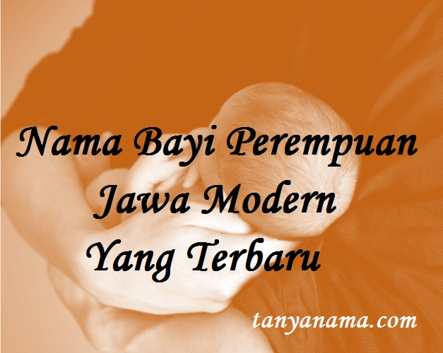 Nama Bayi Perempuan Jawa Modern