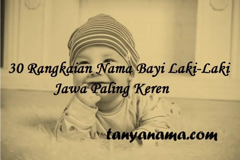 Rangkaian Nama Bayi Laki-Laki Jawa