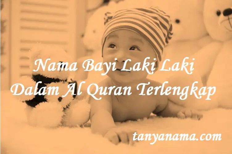 Nama Bayi Laki Laki Dalam Al Quran