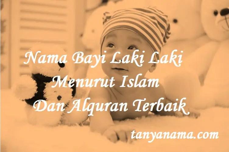 Nama Bayi Laki Laki Menurut Islam Dan Alquran