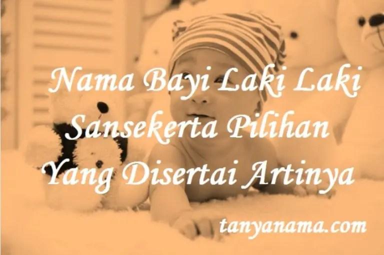 Nama Bayi Laki Laki Sansekerta