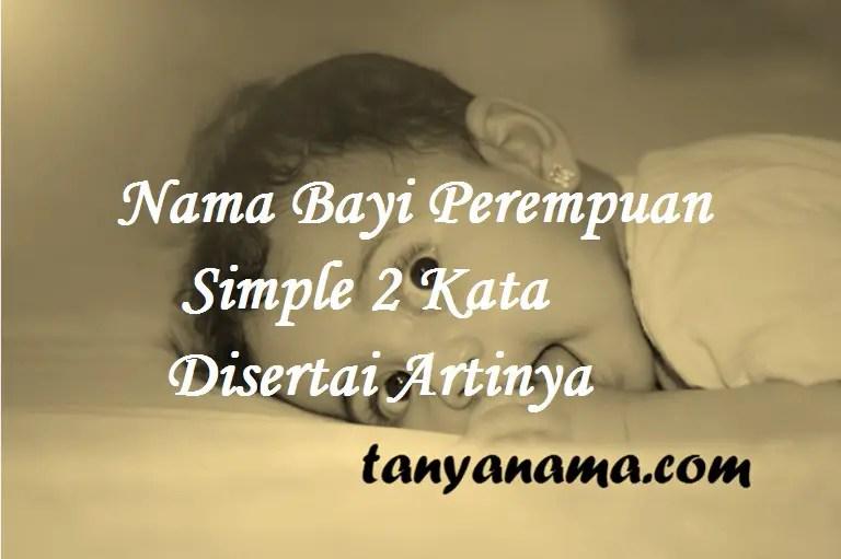 Nama Bayi Perempuan Simple