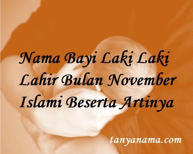 Nama Bayi Laki Laki Lahir Bulan November Islami