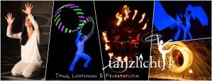 Tanzlicht K - Tanz, Lichtshows und Feuerartistik Collage