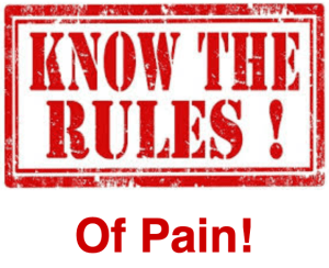 Know the Rules of Pain