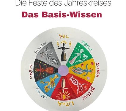 Die Feste des Jahreskreises – Das Basis-Wissen