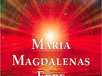 Maria Magdalenas Erbe