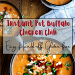 Pinterest graphic for Instant Pot buffalo chicken chili.