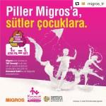 PİLLER MİGROS'A, SÜTLER KORUNCUK'LARA !
