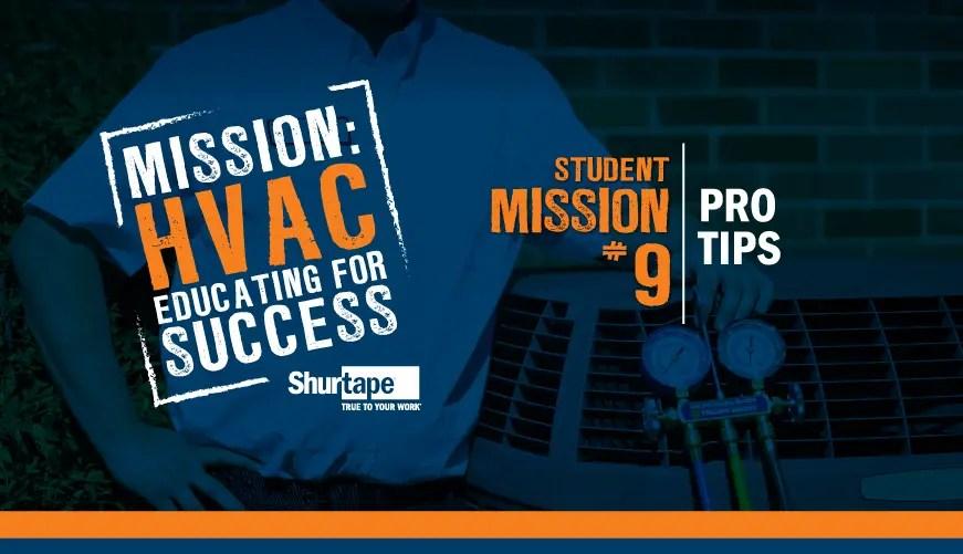 Mission: HVAC 2019 – Mission Nine: Pro Tips