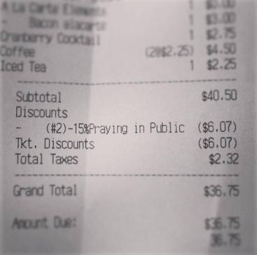 "Mary's Gourmet Diner Adds Extra Item To Receipt After Customer ""Prays In Public"""